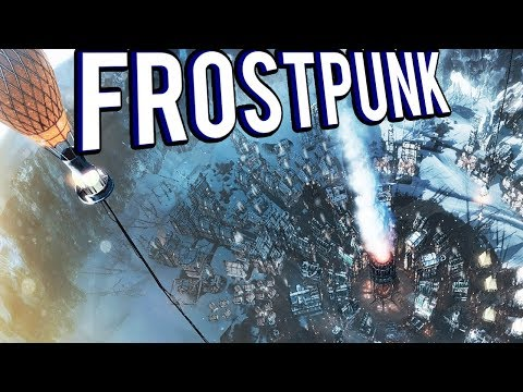 LAST HUMANS ON EARTH! ARCTIC SURVIVAL CITY BUILDER GAME - Frostpunk Gameplay lets play