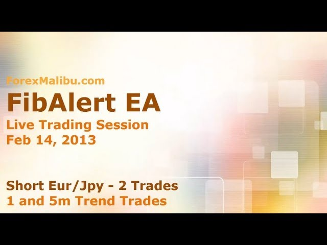 Feb 14, 2013 FibAlert EA – Short Eur/Jpy  – 2 trades – Live Forex Scalping Room