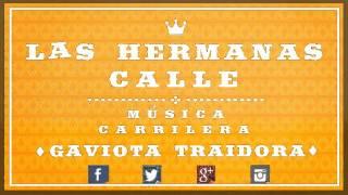 Gaviota Traidora - Las Hermanitas Calle / Discos Fuentes
