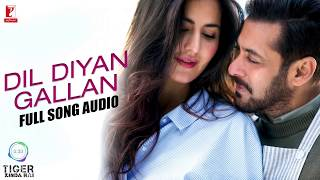 Dil Diyan Gallan   Full Song Audio   Tig 1080P reformat