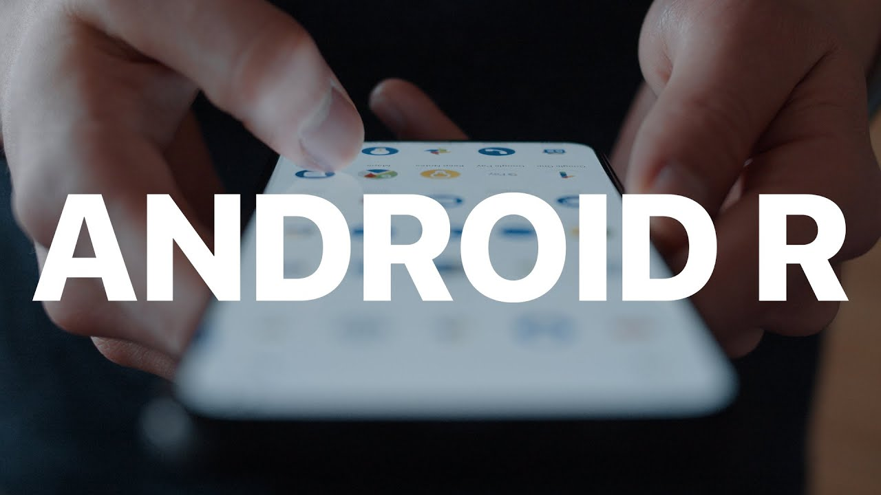 What's new in Android R - Developer Preview 1 - Android Police