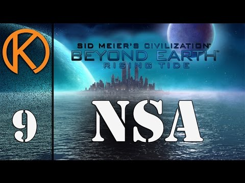 Civilization: Beyond Earth - Rising Tide - NSA [9] - Your City Is Mine