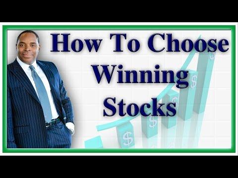 How to Choose Winning Stocks