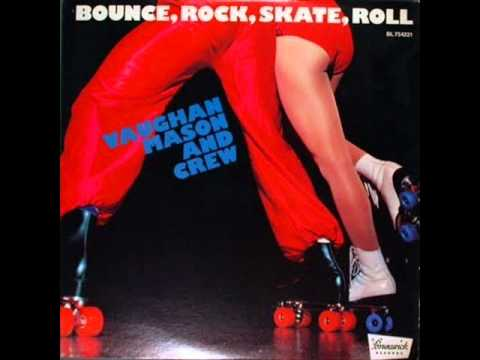 """Vaughan Mason And Crew - Bounce, Rock, Skate, Roll ( Extended 12"""" ) 1979"""