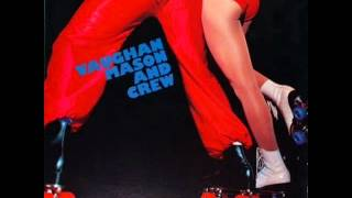 "Vaughan Mason And Crew - Bounce, Rock, Skate, Roll ( Extended 12"" ) 1979"
