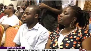 Ghana International Film Week - Joy Entertainment Prime (14-6-18)