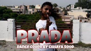 Prada- The Doorbeen | Alia Bhatt | Shreya Sharma | Latest Hits 2019 - Dance Cover by Chhaya