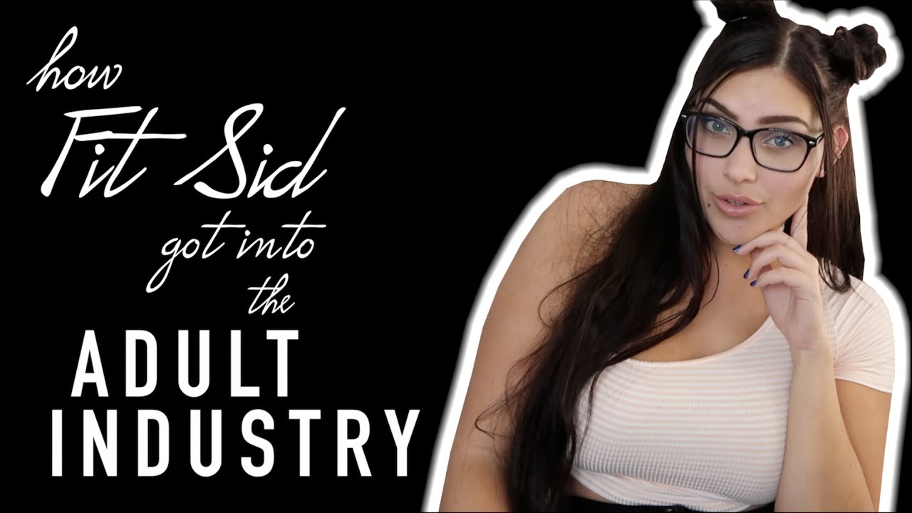 Topic Whence How to get into adult industry topic