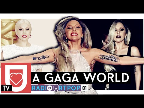Radio ARTPOP 81: A Gaga World