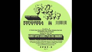 Prins Thomas - Flau Pappadans (DJ Fett Burger Tællekæll Mix)