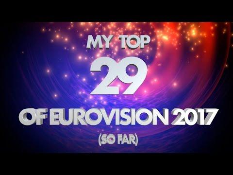 Eurovision 2017 Top 29 with Favourite Lyrics (NEW Belgium, Czech Republic) ESC