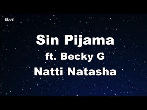 Sin Pijama - Becky G , Natti Natasha Karaoke 【With Guide Melody】 Instrumental