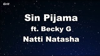 Sin Pijama Becky G Natti Natasha Karaoke With Guide Melody Instrumental.mp3