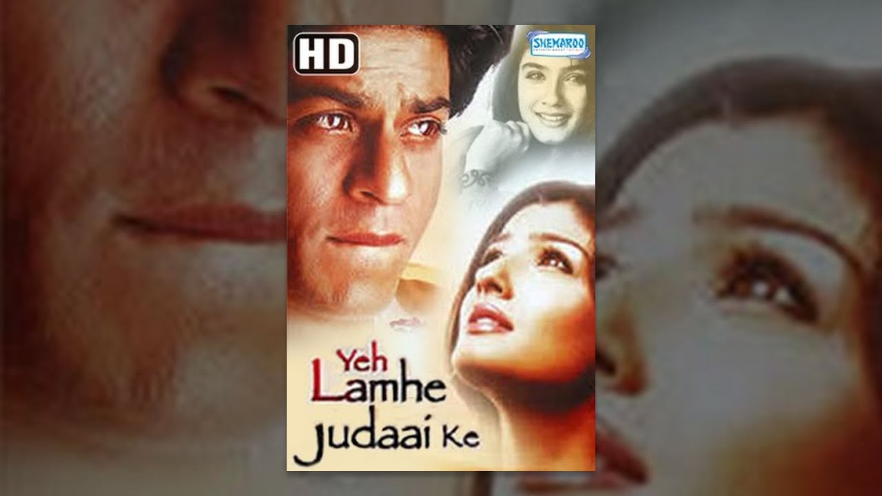 Download Yeh Lamhe Judaai Ke (HD) (2004) Full Hindi Movie - Shahrukh Khan - Raveena Tandon -- Romantic Movie