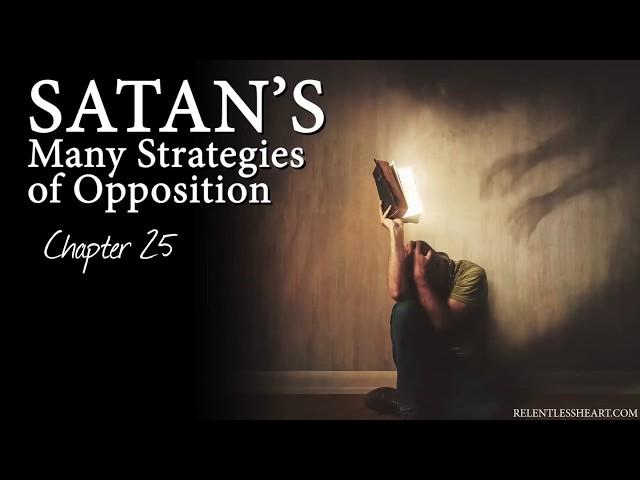 Satan's Many Strategies of Opposition - Astonishing Grace Story: Ch. 25