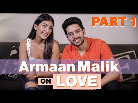 Armaan Malik on Love - Part 1 | Romance, Fame, and Family| Leeza Mangaldas