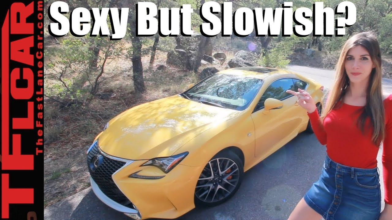 Fast Lane Motors >> The 2018 Lexus Rc 350 Is Classy Sexy And Slowish Youtube