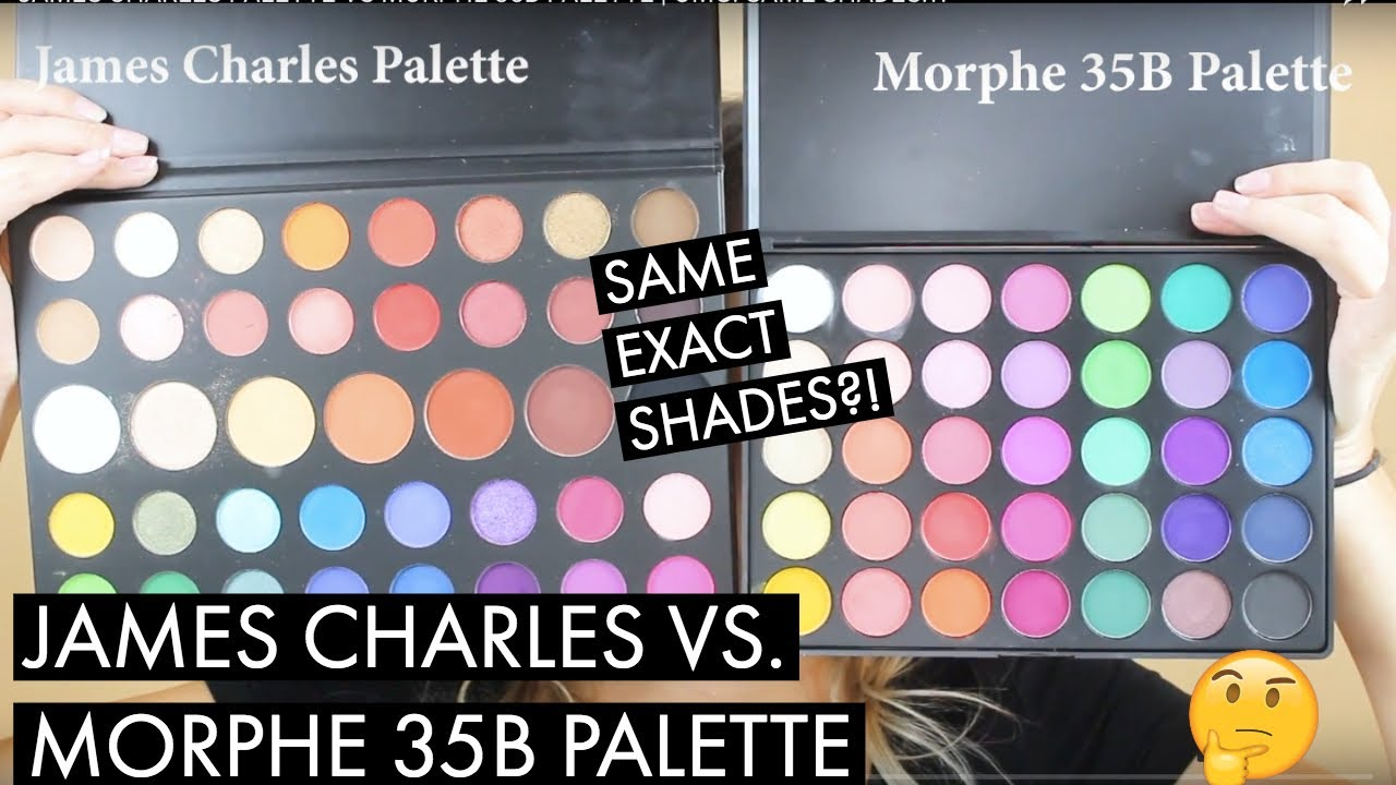 James Charles Palette Vs Morphe 35b Palette Omg Same Shades Youtube Maquillajes utilizando dos paletas de morphe lado izquierdo pantalla: james charles palette vs morphe 35b palette omg same shades
