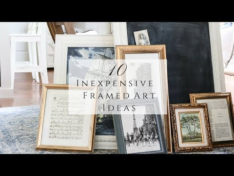 10 Inexpensive Framed Art Ideas