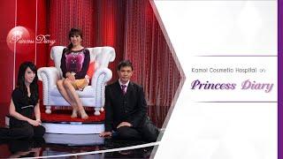 Kamol Cosmetic Hospital Princess Diary