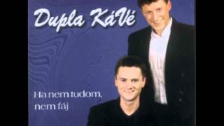 Download Dupla KáVé - Szoríts Erősen + Dalszöveg MP3 song and Music Video