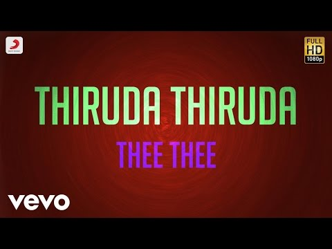 Mix - Thiruda Thiruda - Thee Thee Lyric | A.R. Rahman