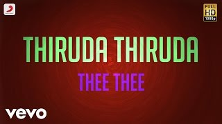 Thiruda Thiruda Thee Thee Lyric A.R. Rahman.mp3