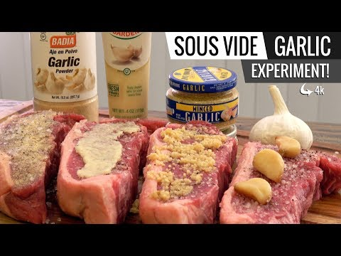 Sous Vide GARLIC EXPERIMENT! What's the best way to use GARLIC with your steak!