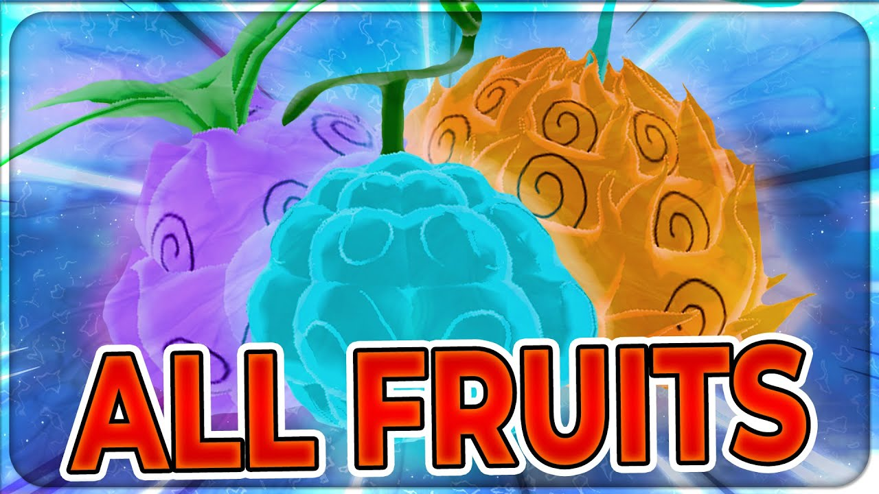 SHOWCASING EVERY FRUIT IN GRAND PIECE ONLINE!