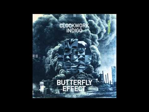 Clockwork Indigo  Butterfly Effect