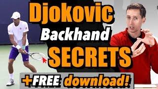 Djokovic Backhand Secrets + Free Download!