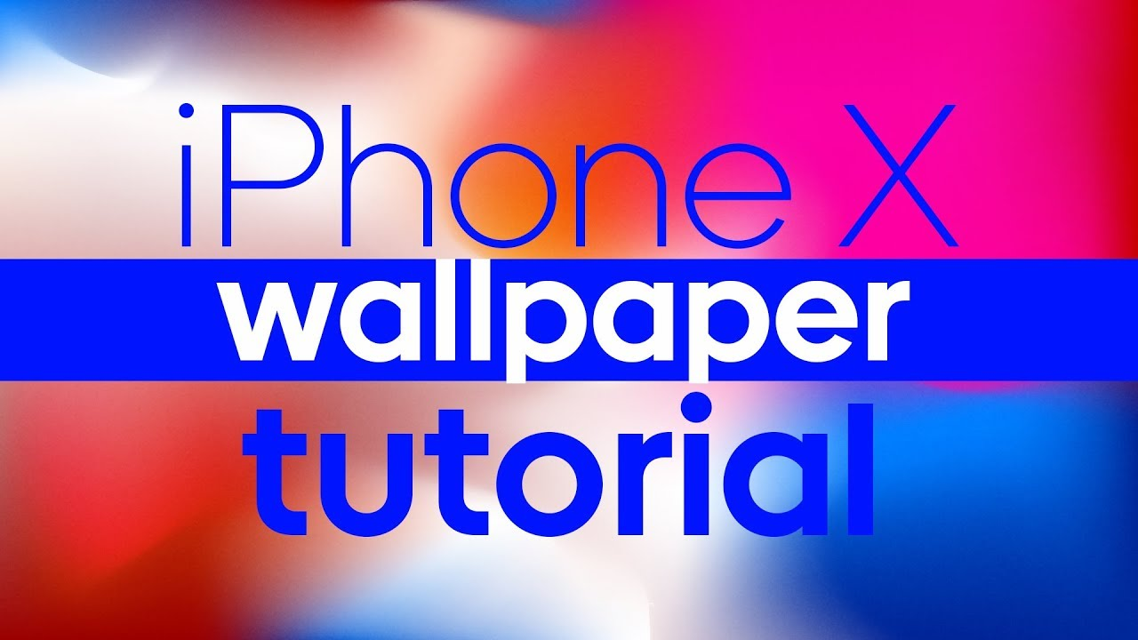HOW TO MAKE IPHONE X WALLPAPER - TUTORIAL + DOWNLOAD - YouTube