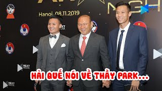 XÚC ĐỘNG! Quế Ngọc Hải trải lòng về HLV Park sau khi nhận giải Đội tuyển của năm tại AFF Awards 2019