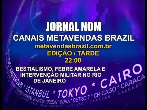 0183 -  JORNAL NOM - ED. NOITE - BESTIALISMO, FEBRE AMARELA E INTERVENÇÃO MILITAR RIO DE JANEIRO