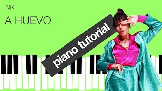 Piano Tutorial - NK - A HUEVO by iCreative