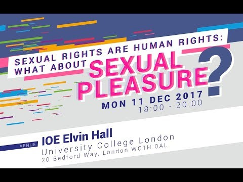 Sexual Rights are Human Rights: What about Sexual Pleasure?