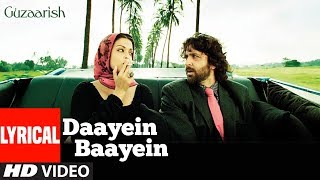 Daayein Baayein Chahat Chaye Lyrical |  Guzaarish | Hrithik Roshan, Aishwarya Rai Bachchan | K.K.