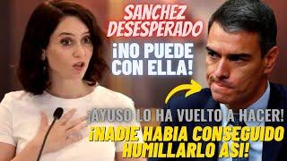 💥¡GOLPE LETAL DE AYUSO A SÁNCHEZ!💥SE HARTA de sus TROPELÍAS ¡Y LO HUMILLA ANTE TODA ESPAÑA CON ESTO!