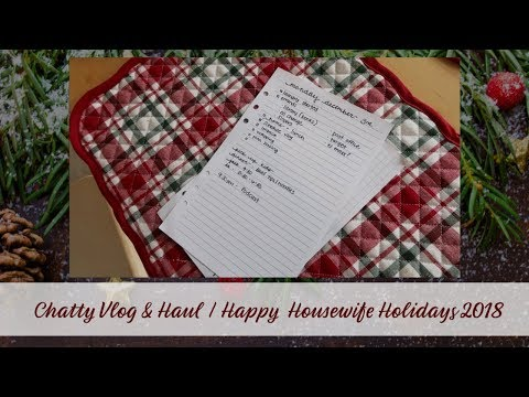 CHATTY VLOG AND HAUL | HAPPY HOUSEWIFE HOLIDAYS 2018