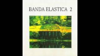 Banda Elastica - Recomenzando