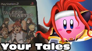 your tales