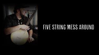 5 String Mess Around - Episode 003 - Clarke Wyatt (Clawhammer Banjo Lessons + Hangout)