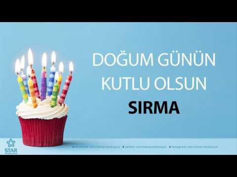 İyi ki Doğdun SIRMA - İsme Özel Doğum Günü Şarkısı