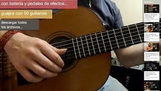 Tocar Guajira en Guitarra (tutorial) - Jesús Amaya...