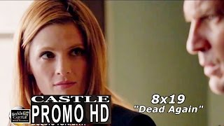 "Castle 8x19 Promo - Castle Season 8 Episode 19 Promo ""Dead Again"" (HD)"