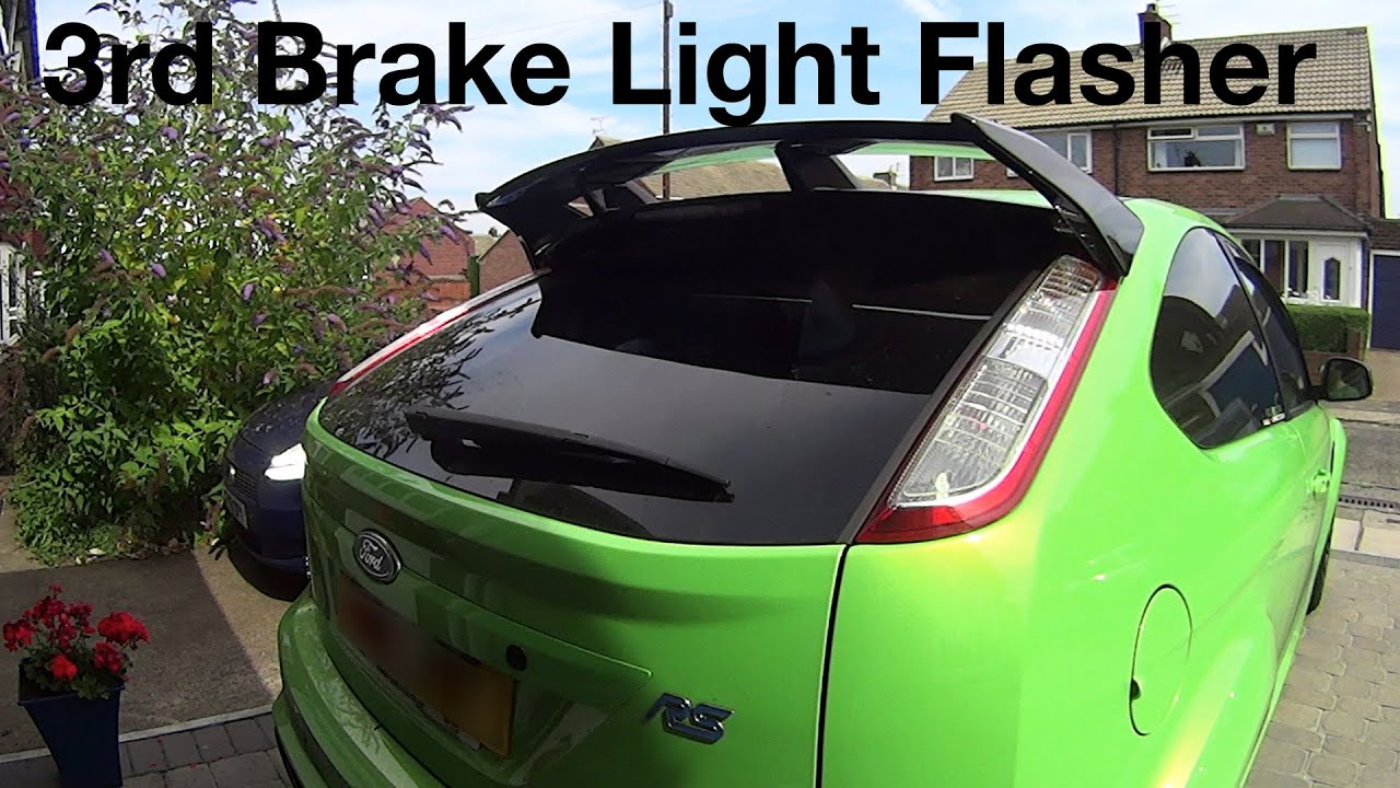 Focus RS 3rd Brake Light Flasher