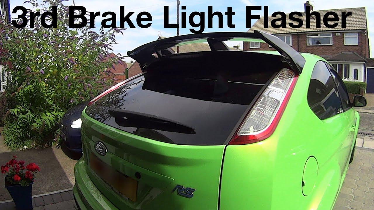 Focus RS 3rd Brake Light Flasher