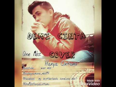 Demi cinta-Ezad lazim cover(2016) by one mbz #smuleaudioversion
