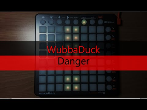 Wubbaduck - Danger (Launchpad S cover)