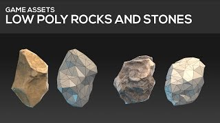GAME ASSET TUTORIAL - Low poly stones and rocks